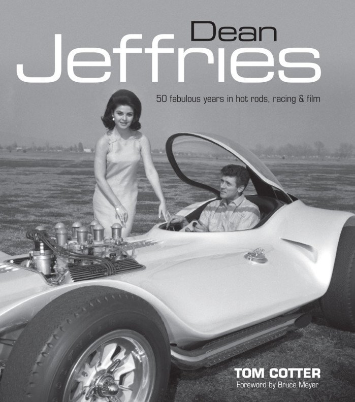 Book Preview: Dean Jeffries: 50 Fabulous Years in Hot Rods, Racing, and Film